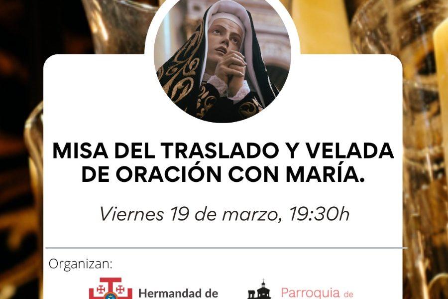 Misa del Traslado y Velada de Oración con María